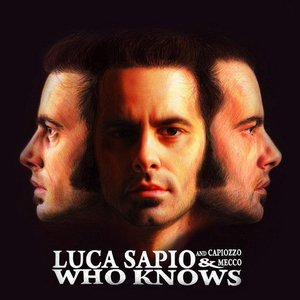 Imagem de 'Who Knows (feat. Capiozzo & Mecco)'