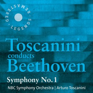 Image for 'Toscanini conducts Beethoven: Symphony No. 1'