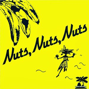 Image for 'Nuts, Nuts, Nuts'