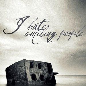 Bild för 'I Hate Smiling People'