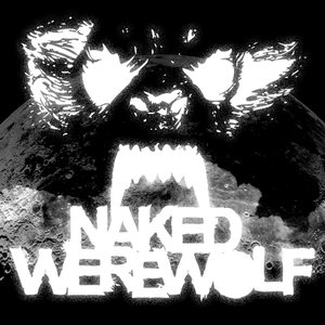 Image for 'NAKED WEREWOLF'