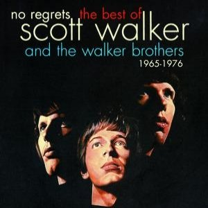 Image for 'No Regrets - The Best Of Scott Walker & The Walker Brothers 1965 - 1976'