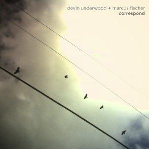 Imagem de 'Devin Underwood + Marcus Fischer'
