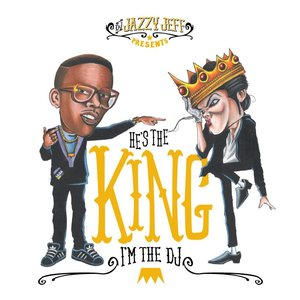 Image for 'He's The King, I'm The DJ'