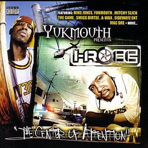 "Image for 'Yukmouth Presents: I-Rocc ""The Center Of Attention""'"