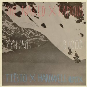 Image for 'Young Blood (Tiësto & Hardwell Remix)'