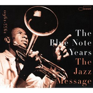 Image for 'The History of Blue Note - Volume 2: The Jazz Message'