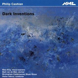 Image for 'Philip Cashian: Dark Inventions'
