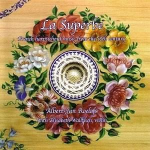 Image for 'Pièces de Clavecin, 17me Ordre, La Superbe ou la Forqueray (Fran'