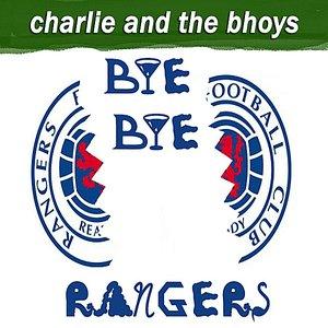 Image for 'Bye Bye Rangers'