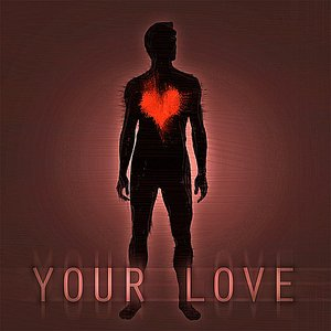 Image for 'Your Love'