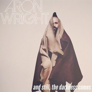 Image for 'And Still, the Darkness Comes'