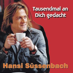 Image for 'Tausendmal an Dich gedacht'