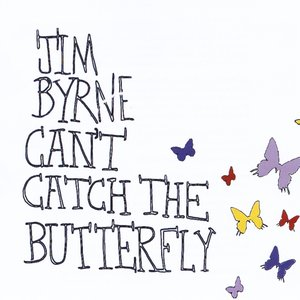 Image for 'Can't Catch The Butterfly'