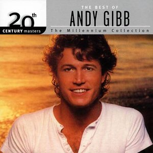 Image for '20th Century Masters - The Millennium Collection: The Best of Andy Gibb'