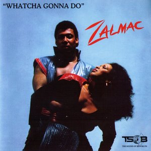 Image for 'Watcha Gonna Do'