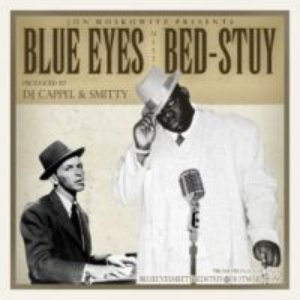 Image for 'Blue Eyes Meets Bed-Stuy'