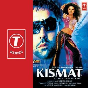 Image for 'Kismat'