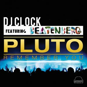 Image for 'Pluto (Remember You)'