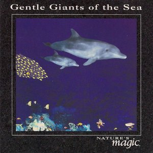 Image for 'Gentle Giants Of The Sea'