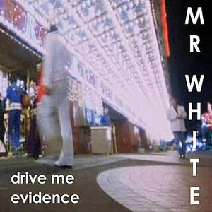 Image for 'Drive Me - Evidence'