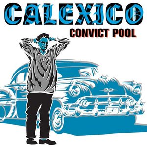 Image for 'Convict Pool'