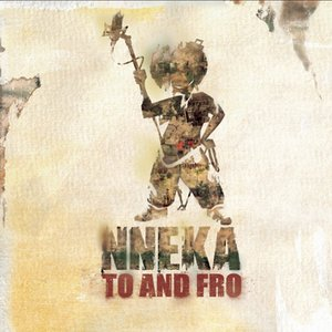 Image for 'Nneka... To and Fro'