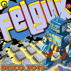 Immagine per 'Felguk - Disco Toys ep'