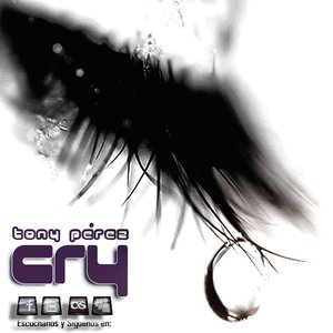 Imagen de 'Dj Tony Pérez - Cry'