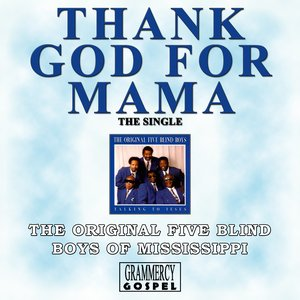 Image for 'Thank God For Mama'