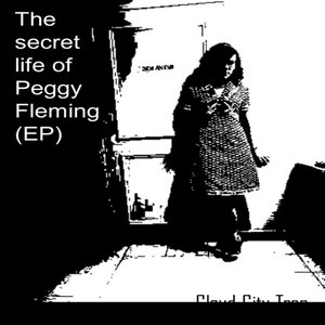 Image for 'The Secret Life Of Peggy Fleming EP'