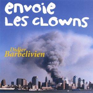 Image for 'Envoie les clowns'