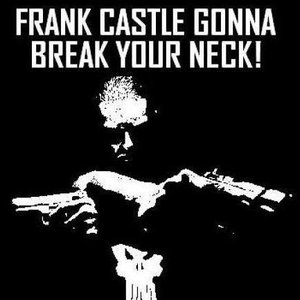 Bild für 'Frank Castle Gonna Break Your Neck!'