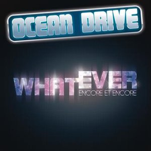 Image for 'Whatever (encore et encore)'