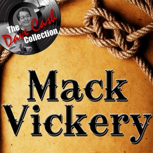 Immagine per 'Mack Vickery - [The Dave Cash Collection]'