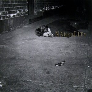 Image for 'Naked City'
