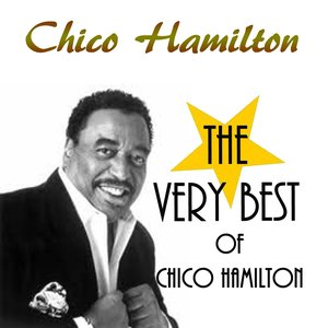 Image for 'The Very Best of Chico Hamilton'