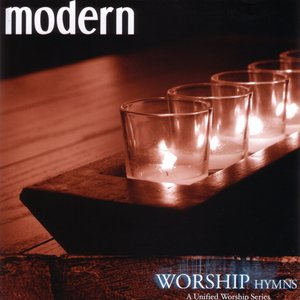 Image for 'Modern Worship Hymns: A United Worship Series'