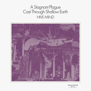 Image for 'A Stagnant Plague Cast Through Shallow Earth'
