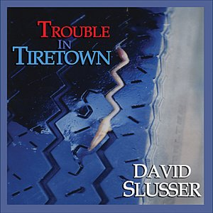 Image for 'Trouble In Tiretown'