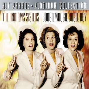 Image for 'Hit Parade Platinum Collection The Andrew Sisters'