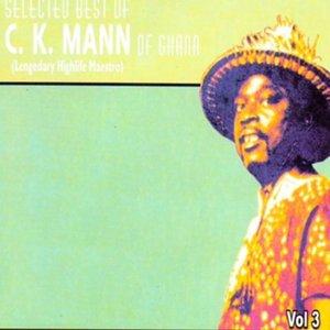 Bild für 'Selected Best of C.K.Mann of Ghana (Legendary Highlife Maestro) Vol.3'