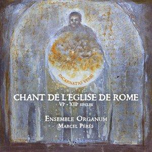 Image pour 'Chant de l'Eglise de Rome (VIe - XIIIe siècles)'