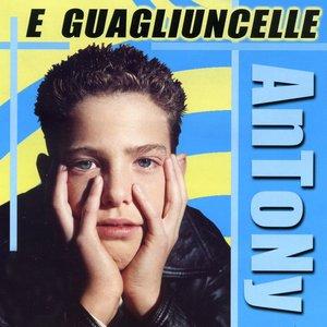 Image for 'E guagliuncelle'