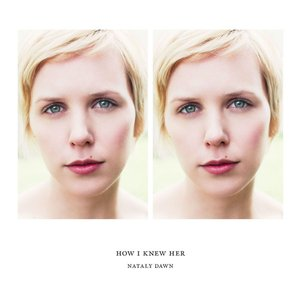 Image for 'How I Knew Her'