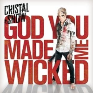 Image for 'God You Made Me Wicked'