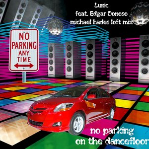Bild für 'No Parking On the Dancefloor (feat. Edgar Donoso)'
