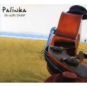 Image pour 'Un malin plaisir - Palinka'