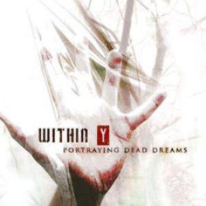 Bild für 'Portraying Dead Dreams'