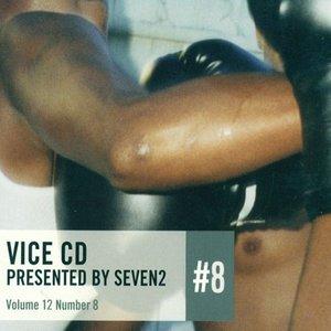 Bild für 'Vice CD/DVD, Volume 12: Number 8'